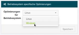 Betriebssystem spezifische Optimierungen