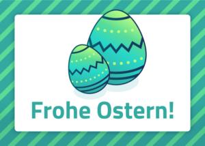 Frohe Ostern 2021! Die Ostereiersuche hat begonnen